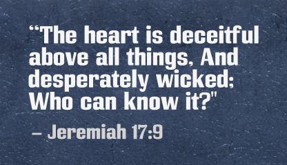jeremiah-17-9-deceitful-wicked-heart